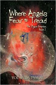 Where Angels Fear To Tread - Yolanda Pascal