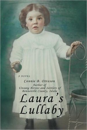 Laura's Lullaby - Connie B Otteson