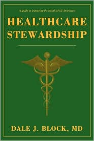 Healthcare Stewardship - Dale J. Block