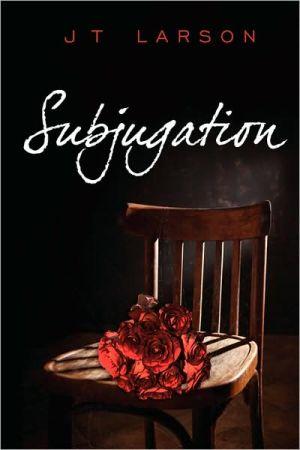 Subjugation