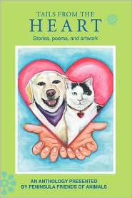 Tails from the Heart:Stories poems and artwork