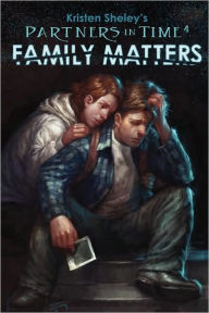 Partners in Time #4: Family Matters - Kristen Sheley