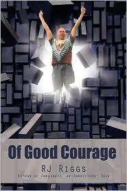 Of Good Courage - Rj Riggs