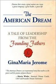 The American Dream - Ginamaria Jerome