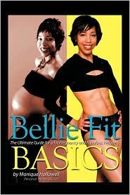 Bellie Fit Basics - Monique Hollowell Bs Cpt