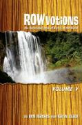 Rowvotions Volume V: The Devotional Book of Rivers of the World
