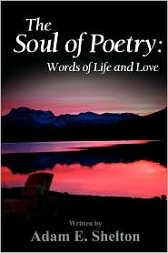 The Soul of Poetry: Words of Life and Love