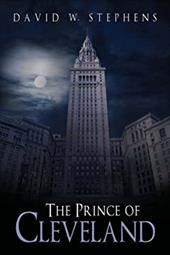 The Prince of Cleveland - Stephens, David W.