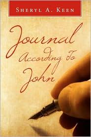 Journal According To John - Sheryl A. Keen