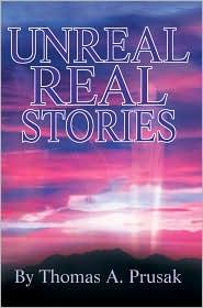 Unreal Real Stories - Thomas Prusak