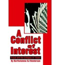 A Conflict of Interest - Bartholomew BJ Henderson