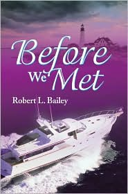 Before We Met - Robert L. Bailey