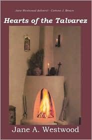 Hearts of the Talvarez - Jane A. Westwood