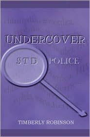 Undercover Std Police - Timberly Robinson