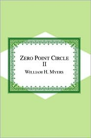 Zero Point Circle II - William H. Myers