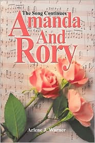 Amanda and Rory: The Song Continues - Arlene J. Warner