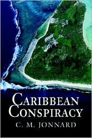 Caribbean Conspiracy - C. M. Jonnard