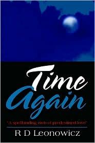 Time Again - R D Leonowicz