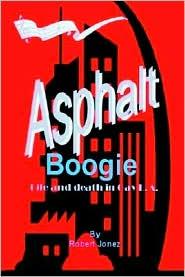Asphalt Boogie - Robert Jonez