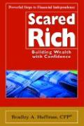 Scared Rich: Building Wealth with Confidence