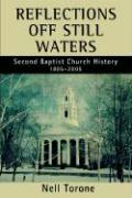 Reflections Off Still Waters: Second Baptist Church History