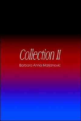 Collection II - Barbara Anna Marjanovic