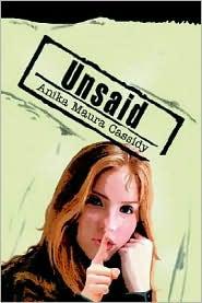 Unsaid - Anika Maura Cassidy