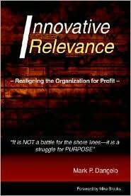 Innovative Relevance - Mark P. Dangelo