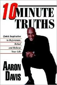 10 Minute Truths - Aaron Davis