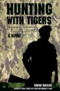 Hunting with Tigers