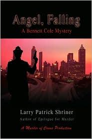 Angel, Falling - Larry Patrick Shriner