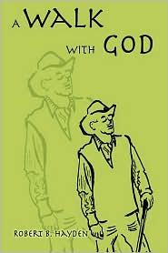 A Walk with God - Robert B. Hayden