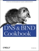 DNS and BIND Cookbook - Cricket Liu
