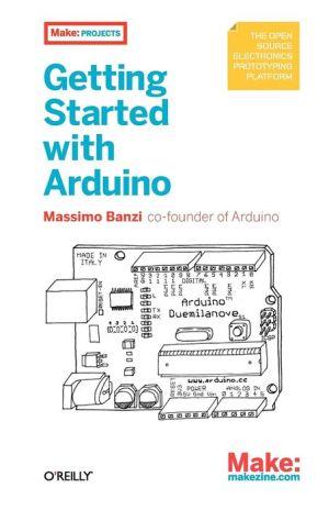 Getting Started with Arduino - Massimo Banzi