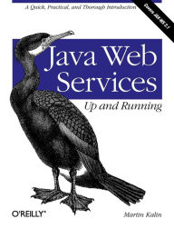 Java Web Services: Up and Running - Martin Kalin