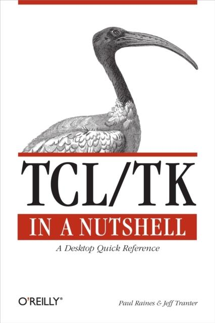 Tcl/Tk in a Nutshell als eBook von Paul Raines, Jeff Tranter - O´Reilly Media