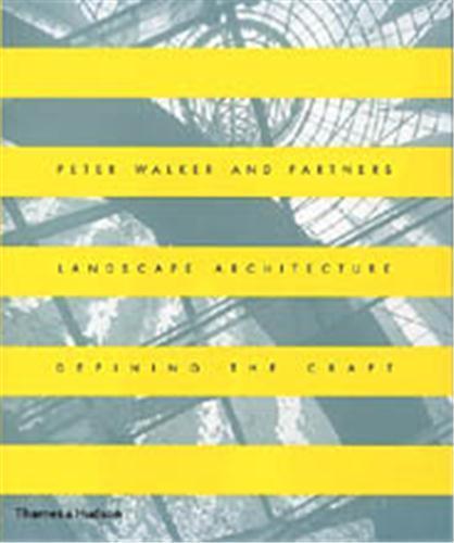 Walker And Partner Landscape Architecture /Anglais - Walker