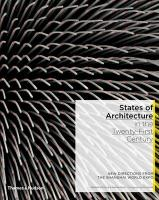 States of Architecture in the Twenty-First Century: New Directions from the Shanghai World Expo