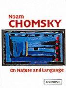 Chomsky, Noam: On Nature and Language