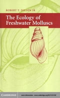 The Ecology of Freshwater Molluscs - Dillon, Robert T.
