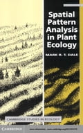 Spatial Pattern Analysis in Plant Ecology - Dale, Mark R.T.