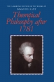 Theoretical Philosophy after 1781 - Immanuel Kant