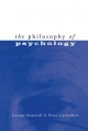 Philosophy of Psychology - George Botterill;  Peter Carruthers