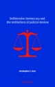 Deliberative Democracy and the Institutions of Judicial Review - Christopher F. Zurn