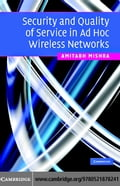 Security and Quality of Service in Ad Hoc Wireless Networks - Mishra,Amitabh