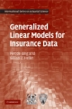 Generalized Linear Models for Insurance Data - Piet de Jong;  Gillian Z. Heller