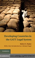 Developing Countries in the GATT Legal System - Hudec, Robert E.