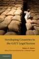 Developing Countries in the GATT Legal System - Robert E. Hudec