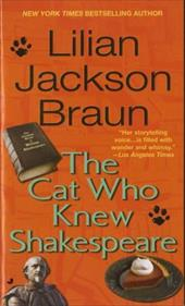 The Cat Who Knew Shakespeare - Braun, Lilian Jackson
