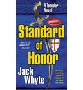 Standard of Honor - Jack Whyte
